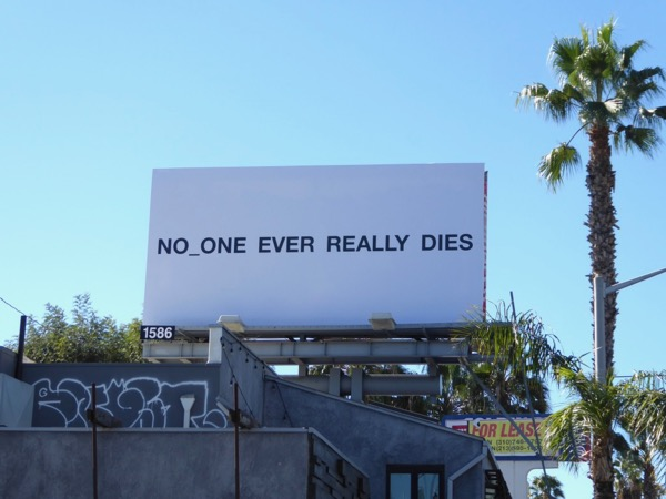 No one ever really dies NERD billboard
