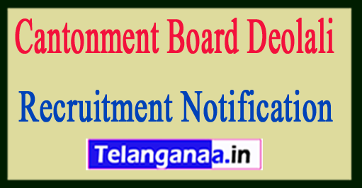 Cantonment Board Deolali Recruitment Notification 2017