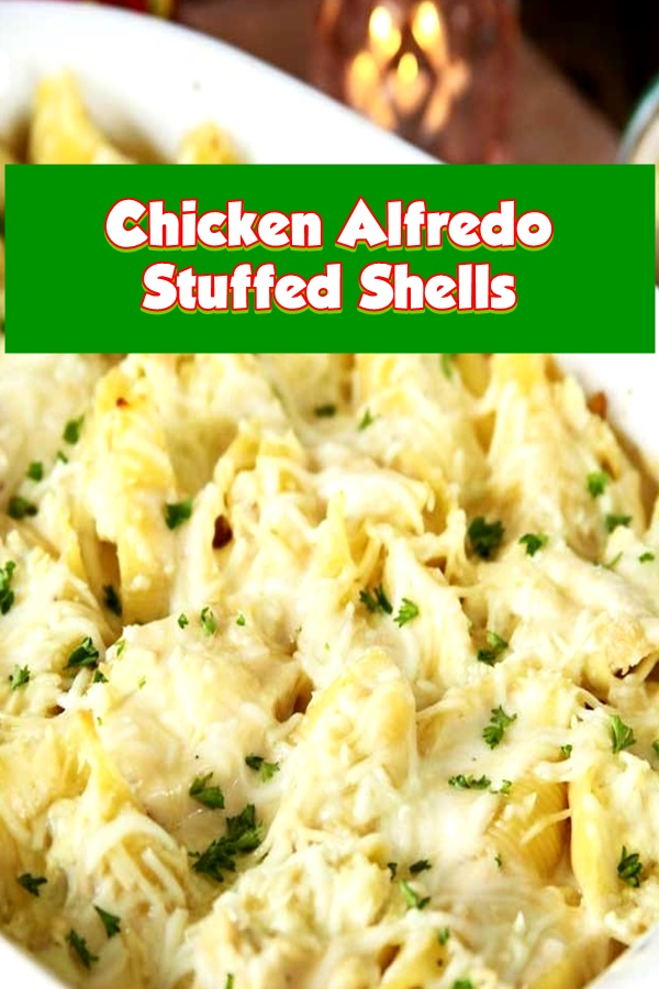 #Chicken #Alfredo #Stuffed #Shells