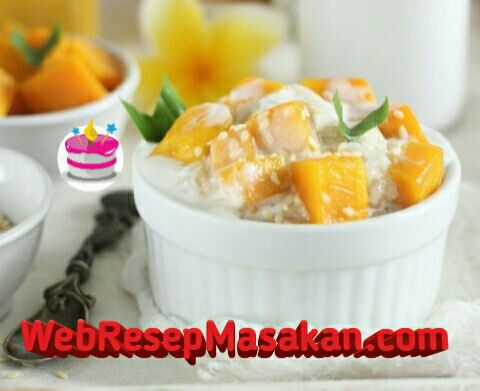 Mango Sticky Rice ncc, Mange sticky rice thailand, Resep Mango Sticky Rice,