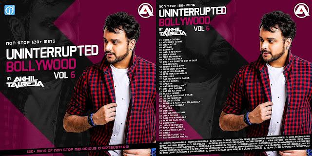 Uninterrupted Bollywood Vol.6 DJ Akhil Talreja