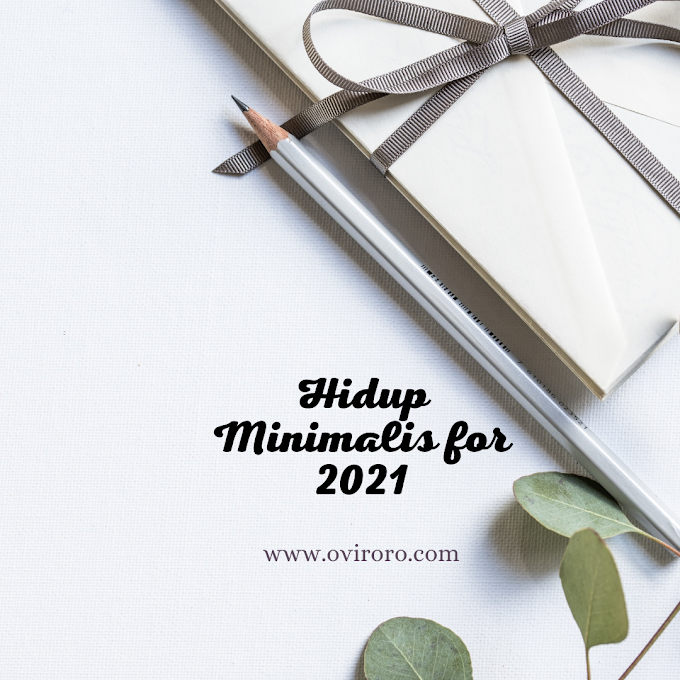 Memproritaskan Style Minimalis, Cara Ampuh Untuk Hidup Bahagia Dunia-Akhirat. Buktikan saja!