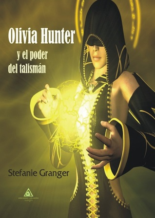 http://www.edicionesatlantis.com/catalogo/4/olivia-hunter-y-el-poder-del-talisman/1204/