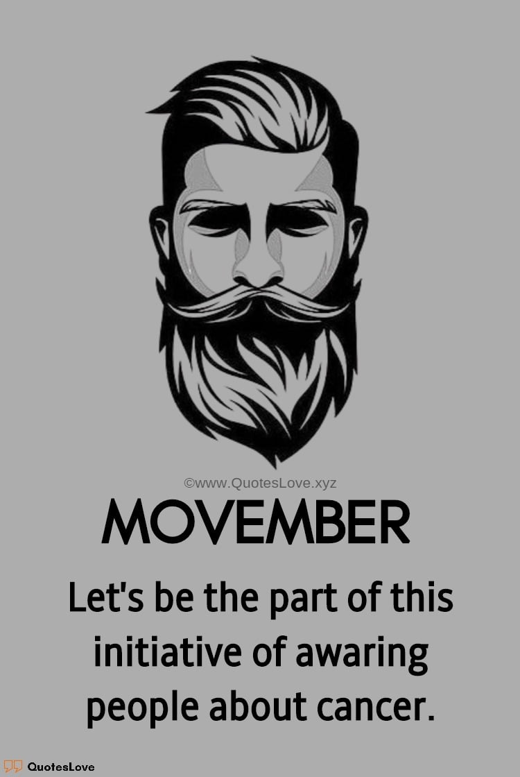 No Shave November Quotes, Sayings, Wishes, Greetings, Messages, Images, Poster, Photos, Pictures, Wallpaper