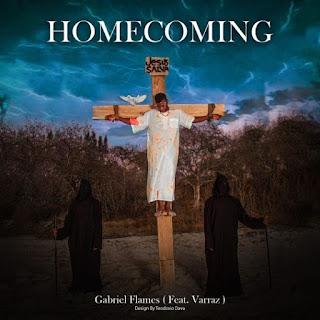 Gabriel Flames - Homecoming (feat. Varraz)