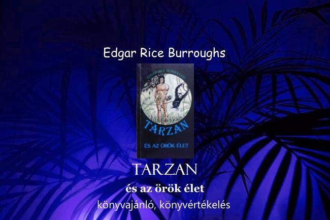 Tarzan és az örök élet könyvajánló, könyvértékelés