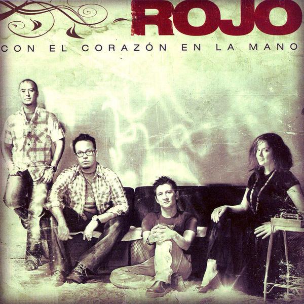 Rojo – Con El Corazón En La Mano 2007