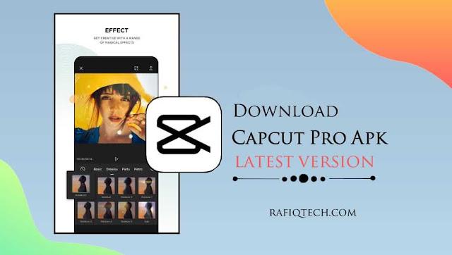 تحميل CapCut Mod APK أحدث إصدار مجانًا للأندرويد
