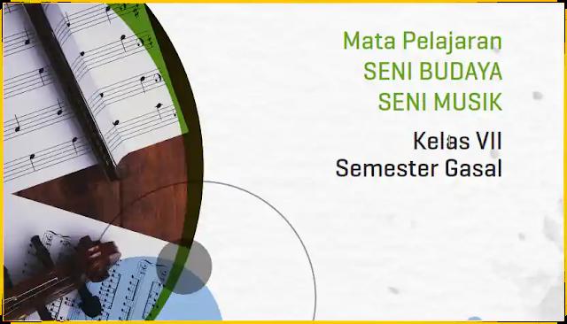 Modul PJJ Seni Musik SMP Kelas VII Semester Ganjil
