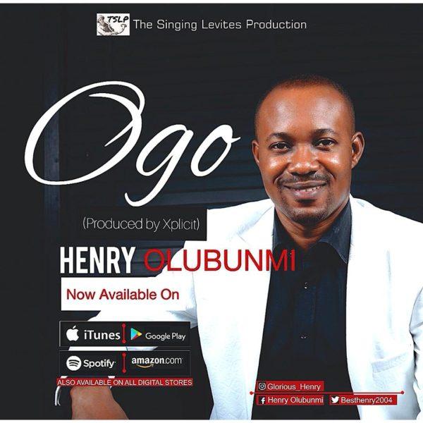 Henry Olubunmi - Ogo Mp3 Download