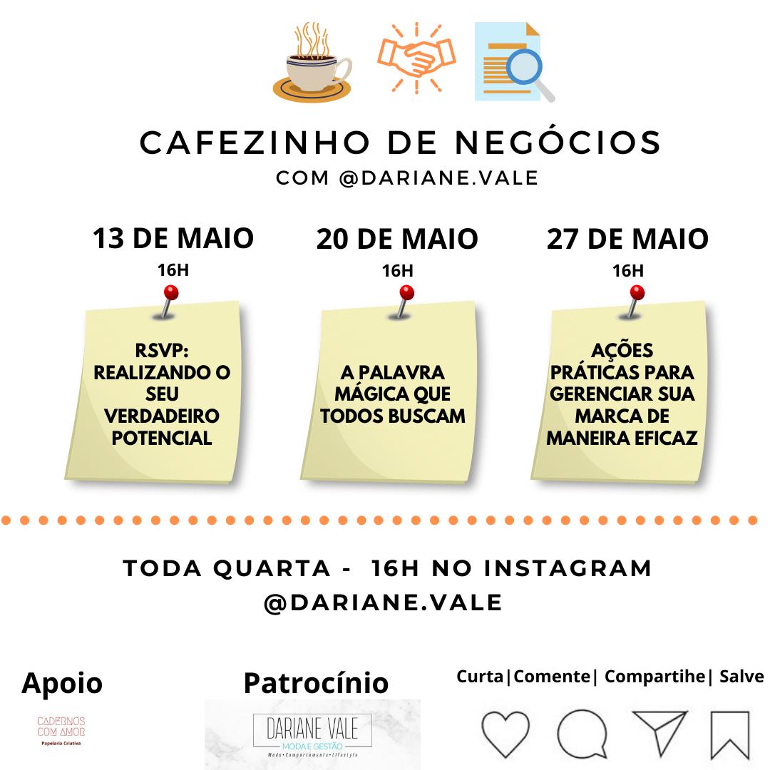Cafezinho de Negócios com Dariane Vale