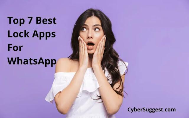 Top 7 Best Lock Apps For WhatsApp