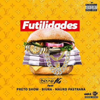 Dj Bruno AG Feat. Preto Show, Biura & Mauro Pastrana - Futilidades Download MP3