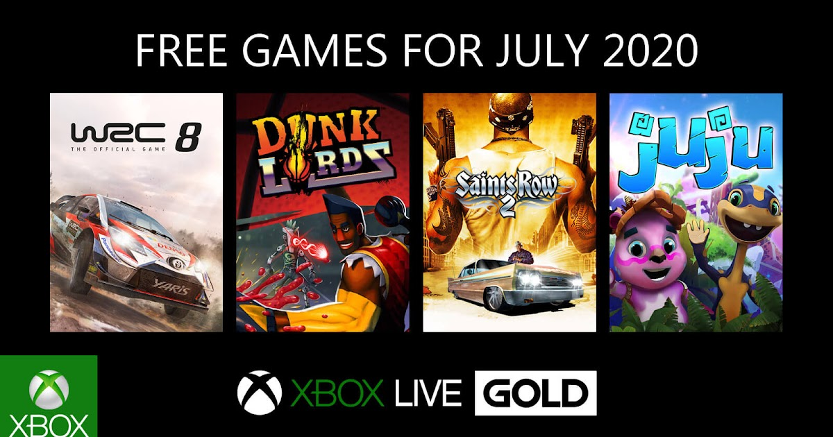Xbox Live Gold Free Games For July 2020