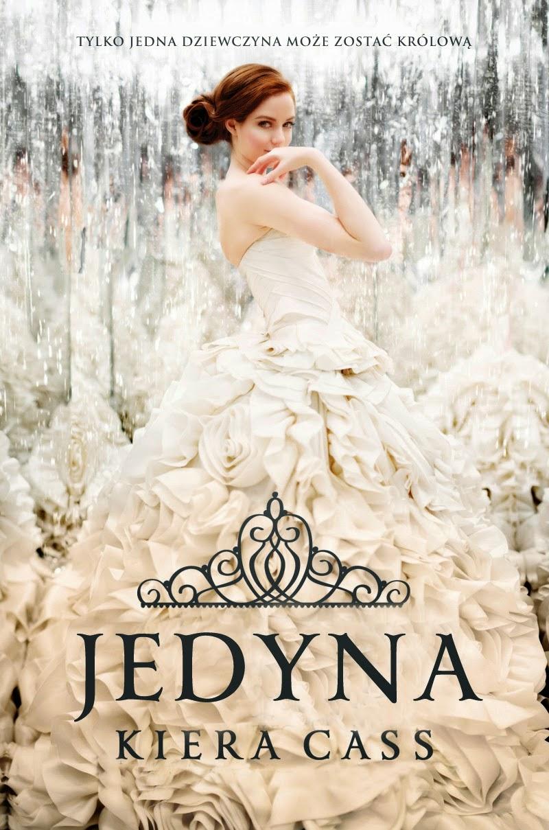 """#9 """"Jedyna"""" Kiera Cass"""