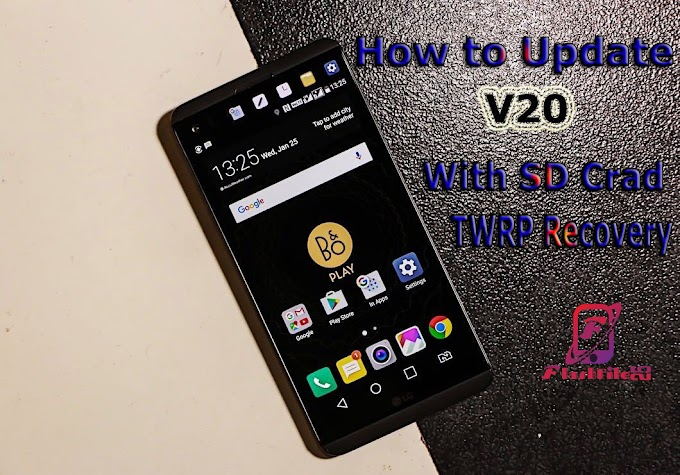 How to Update LG V20 SD Crad TWRP Recovery