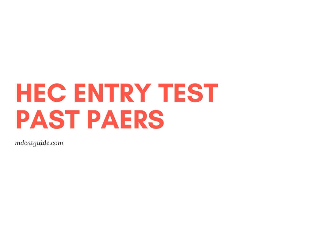 HEC Entry Test (ETC) Syllabus 2018 | Solved Past papers