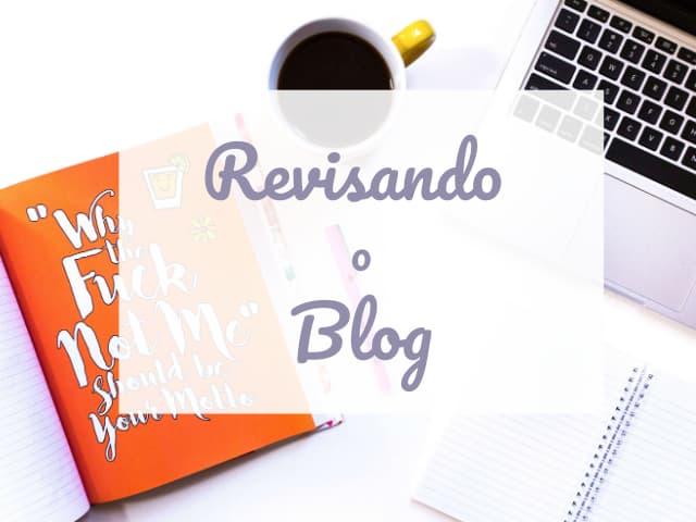 revisando e organizando seu blog