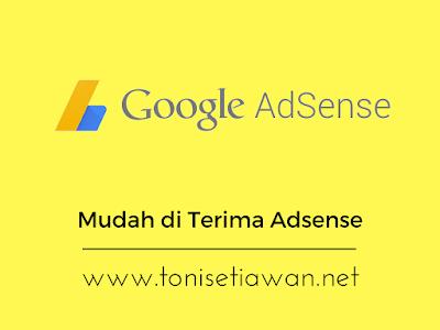 Cara Rahasia Agar Mudah Di terima Google Adsense Hanya 3 hari review