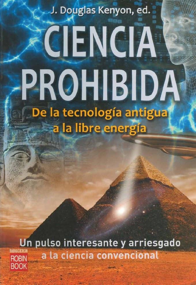 Ciencia Prohibida de J. Douglas Kenyon