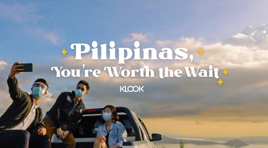 'Pilipinas, You're Worth the Wait'