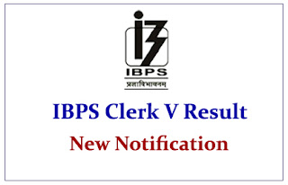 Notification Regards IBPS Clerk V Result: