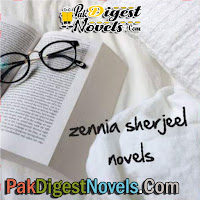 Zeenia Sharjeel Novels List at PakDigestNovels