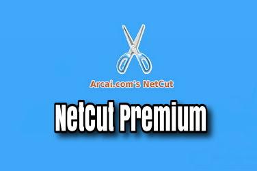 Netcut Premium v1.7.0 (Arcai.com's Netcut Pro) Apk