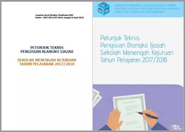 Petunjuk Teknis Pengisian Blangko Ijazah dan Halaman Belakang Ijazah SMK Tahun 2018