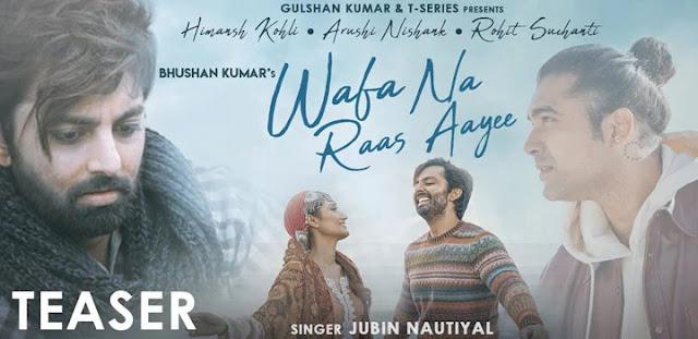 Wafa Na Raas Aayi Lyrics - Jubin Nautiyal