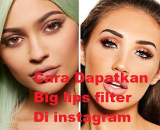 Big lips filter instagram    Cara mudah dapatkan Big lips filter di instagram