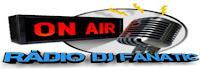 Web Rádio DJ Fanatic FM de São José SC