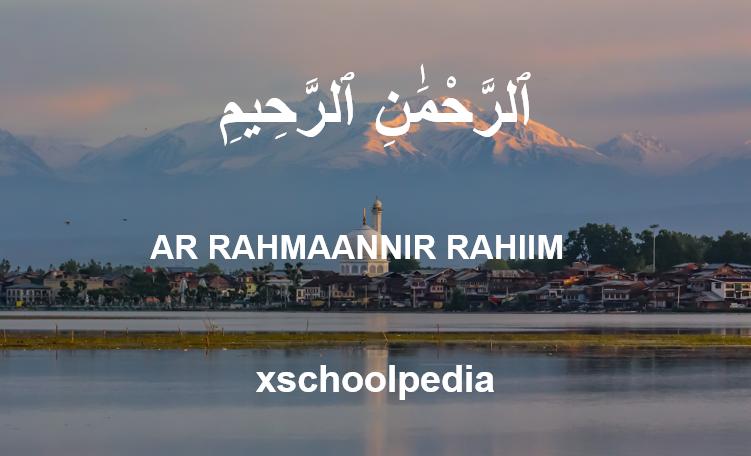 Ar Rahman Nir Rahim