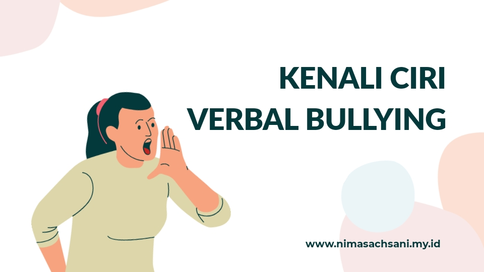 Mengrnal ciri verbal bullying pada ibu