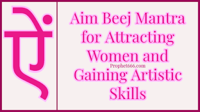 Aim Beej Mantra for Vashikaran and increase of Knowledge