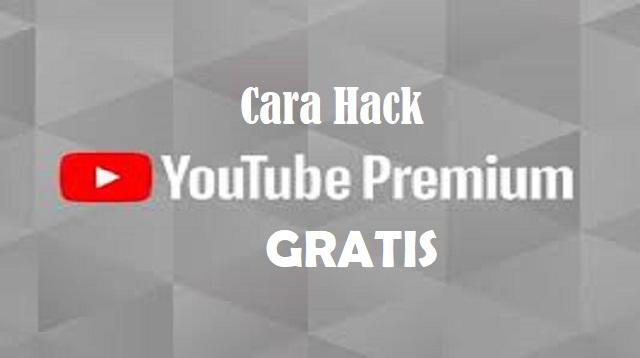 Cara Hack Youtube Premium Gratis
