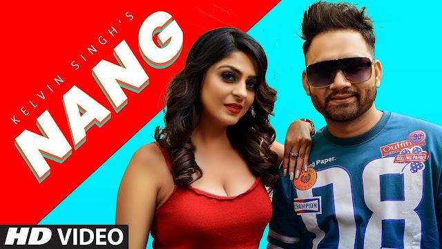 Nang Lyrics Kelvin Singh - Lyricsface