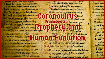 Coronavirus Prophecy of Nostradamus and Human Evolution
