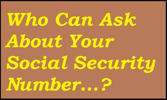 who-can-ask-about-your-ssn