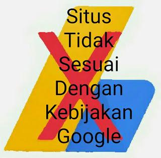 situs belum memenuhi kebijakan google