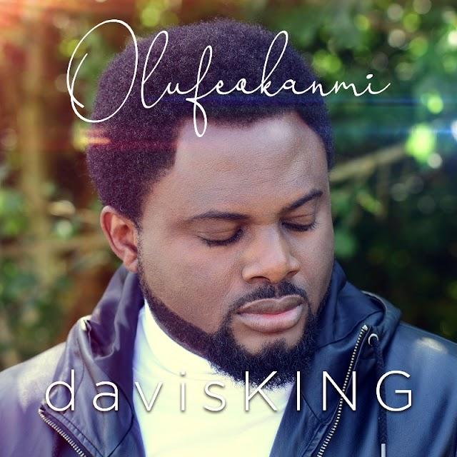 """AUDIO: davisKING - Olufeokanmi""""   @davisKINGinc"""