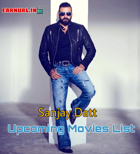 Sanjay Dutt Upcoming Movies List In 2019, 2020, 2021