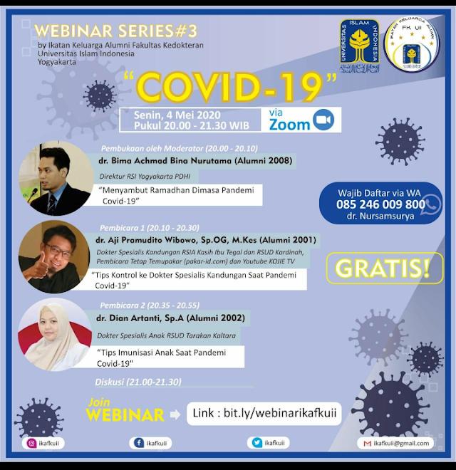 WEBSERIES #3  COVID19    akan diselenggarakan pada:  ⏰ Hari, tgl : Senin, 4 Mei 2020