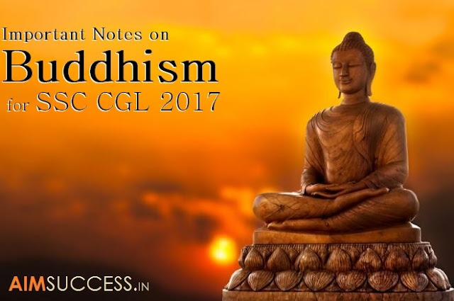 Buddhism: Indian History Study Notes