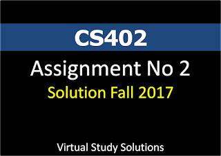 CS402 Assignment No 2 Solution fall 2017