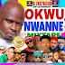 Download :Okwu Nwanne Mixtape