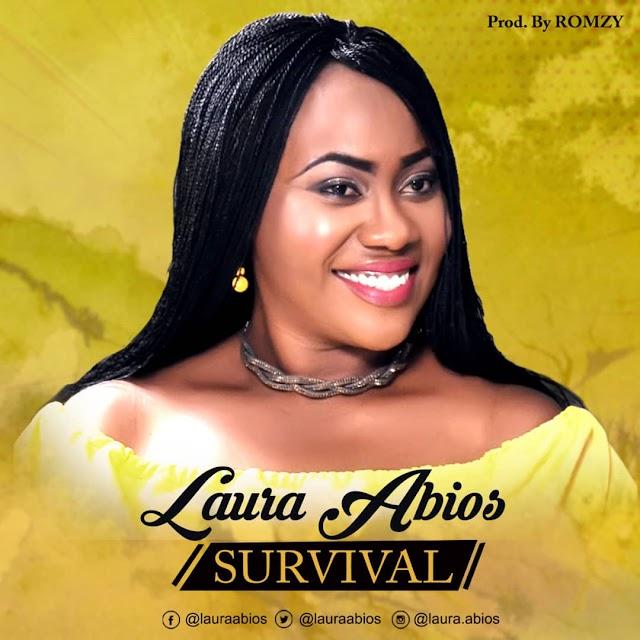 [AUDIO + LYRICS] LAURA ABIOS - SURVIVAL | PROD: BY ROMZY