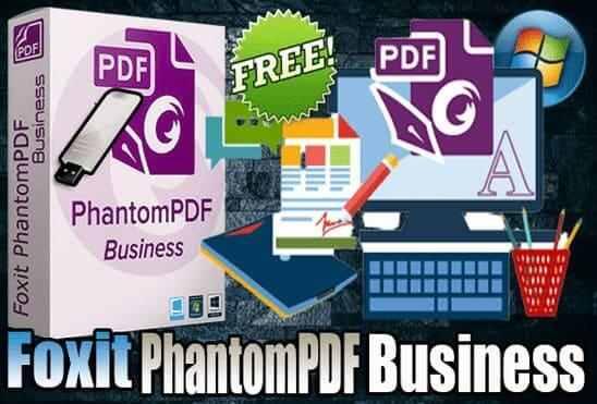 تحميل برنامج Foxit PhantomPDF Business Portable نسخة محمولة مفعلة محدث دائما