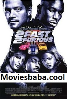 2 Fast 2 Furious (2003) Full Movie Dual Audio Hindi HDRip 1080p | 720p | 480p | 300Mb | 700Mb | ESUB | {Hindi+English}