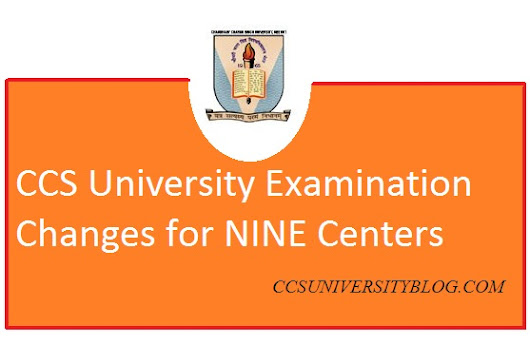 List of CCSU new Examination Centers -CCS University NINE examination centers changes 2018